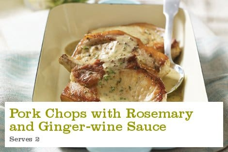 Pork Chops with Rosemary and Ginger-wine Sauce